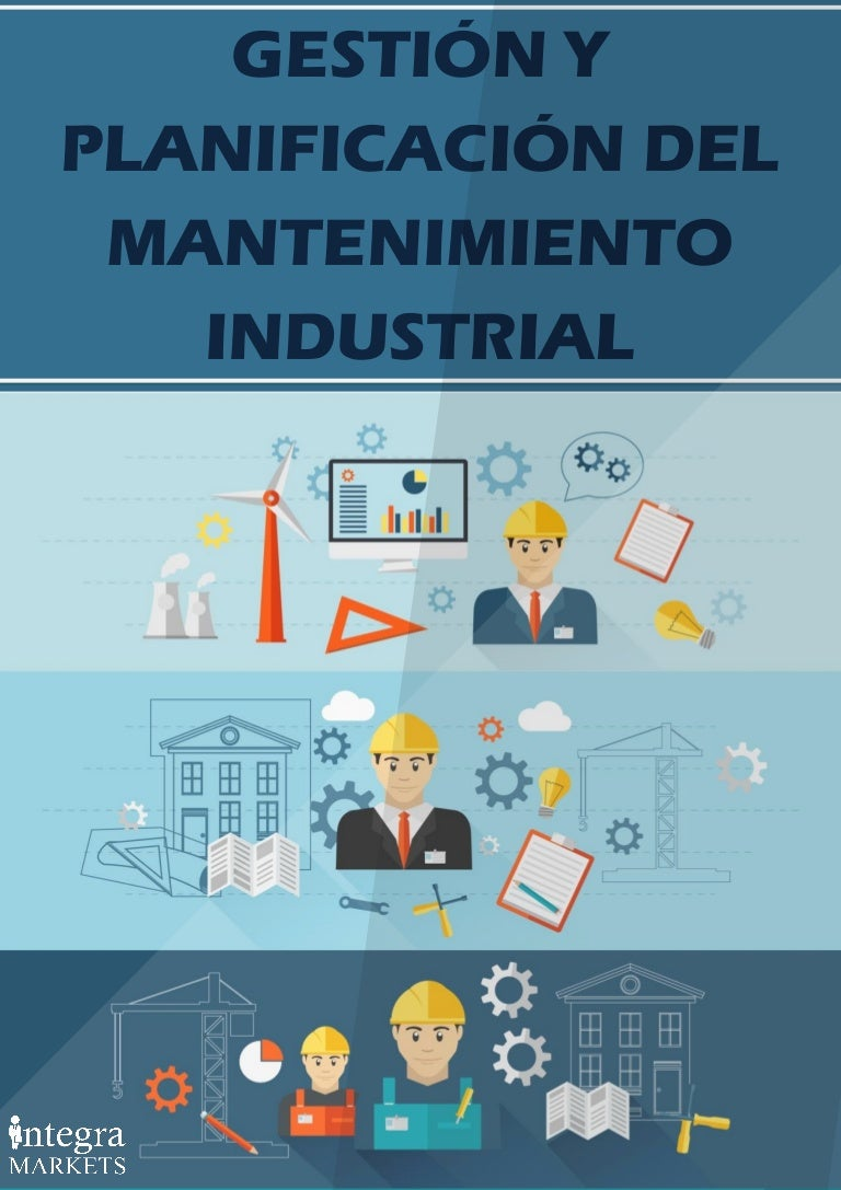 Gestion y Planificacion del Mantenimiento Industrial