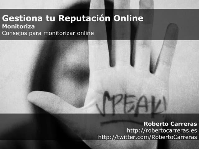 Gestiona Tu ReputacióN Online   Consejos Para Monitorizar
