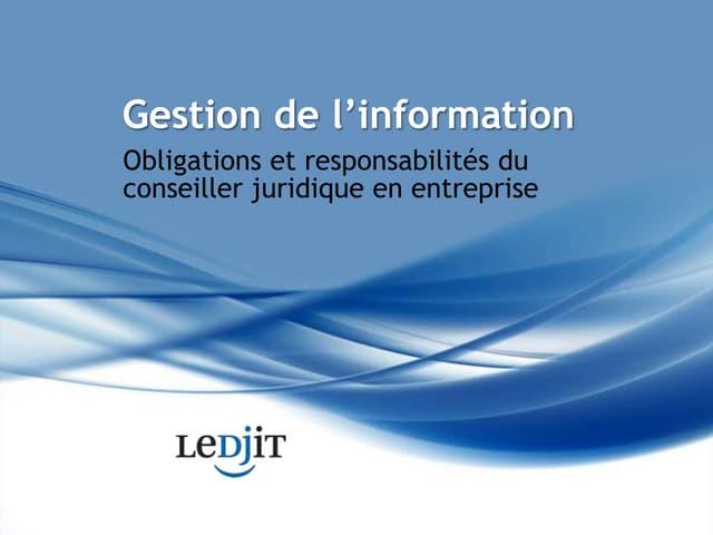 Gestion De L'Information - Obligations et responsabilités du conseiller juridique en entreprise