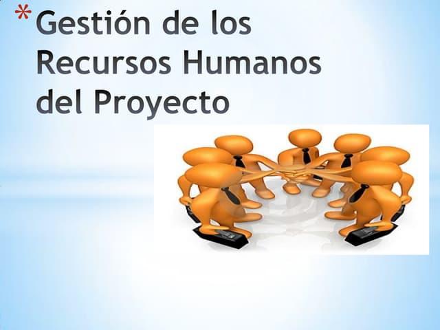 Gestion de los recursos humanos                 del proyecto