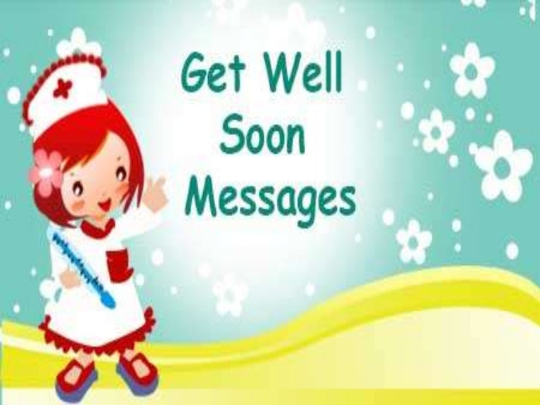 Get Well Soon Messages and Wishes – Get Well Soon Message