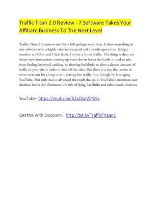 Traffic Titan 2 0 Review - Get 100% Free Traffic !!
