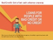 Get a fast cash advance anyway