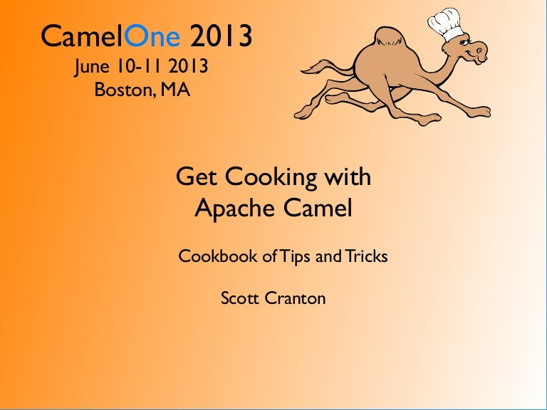 Get Cooking with Apache Camel