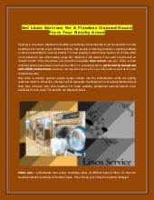Get Linen Services For A Flawless Cleaned House From Your Nearby Areas