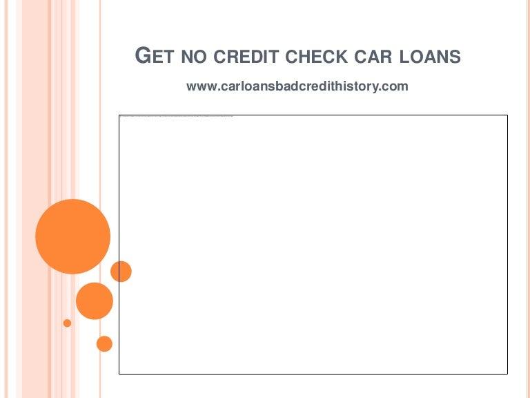 No Credit Check Car Loans >> Get No Credit Check Car Loans