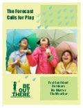 The Forecast Calls for Play - Feel Confident Going Outdoors in Any Weather