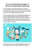 Get Over the Marketing Struggles of Business Through Digital Marketing!