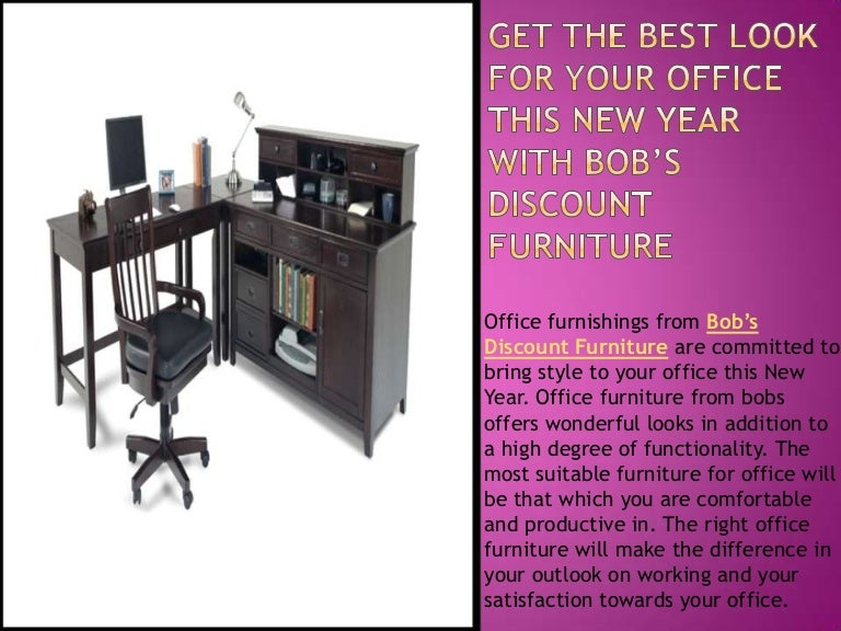 Get The Best Look For Your Office This New Year With Bob S Discount F