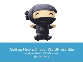 Getting Help With Your WordPress Site