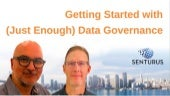Getting Started with (Just Enough) Data Governance