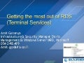 Getting the most out of RDS (Terminal Services)