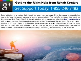 Getting the Right Help from Rehab Centers