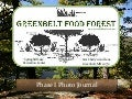 Greenbelt Food Forest: Phase I Photo Journal