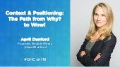 Context & Positioning: The Fast Path from Why? to Wow! - #GHConf18