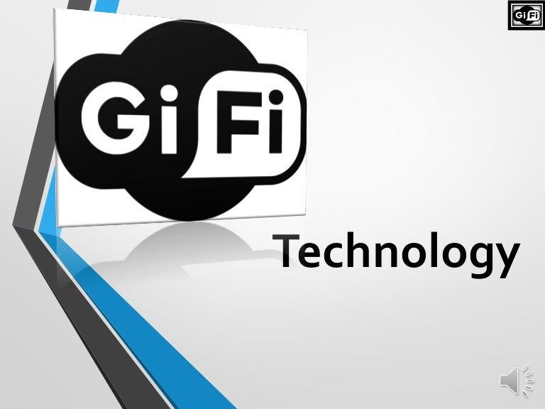 Gi fi technology finl ppt.