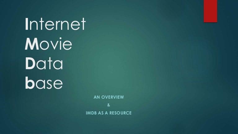 Internet Movie Database (IMDB) Presentation