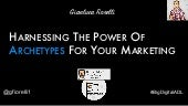 Harnessing The Power Of Archetypes For Your Digital Marketing