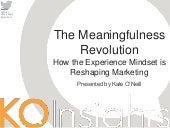 GIANT UX Conference: The Meaningfulness Revolution: How the Experience Mindset is Reshaping Marketing