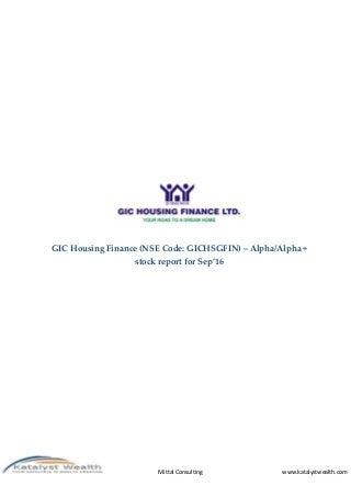 GIC Housing Finance (NSE Code - GICHSGFIN) - Sep16 Katalyst Wealth Alpha Report