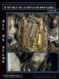 Gil de Siloe y el retablo de la Cartuja de Miraflores, Burgos.