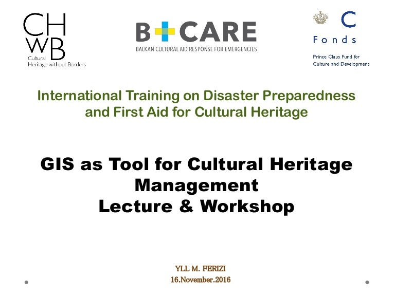 GIS as tool for cultural heritage management