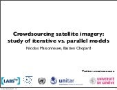 Crowdsourcing satellite imagery (Talk at Giscience2012)