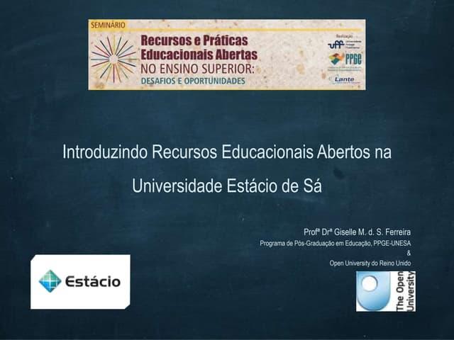 Semiário Recursos e Práticas Educacionais Abertas no Ensino Superior: desafios e oportunidades - Giselle Ferreira