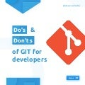 Git - Do's and Dont's for Good Development practice - Part 1