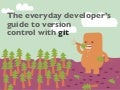 The everyday developer's guide to version control with Git