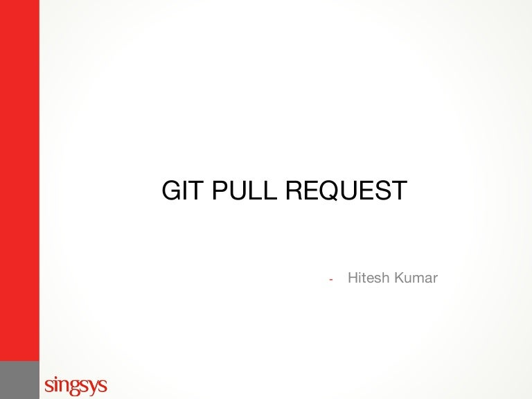 Technical Seminar Series: GIT Pull Requests Best Practices