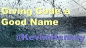 Giving Code a Good Name