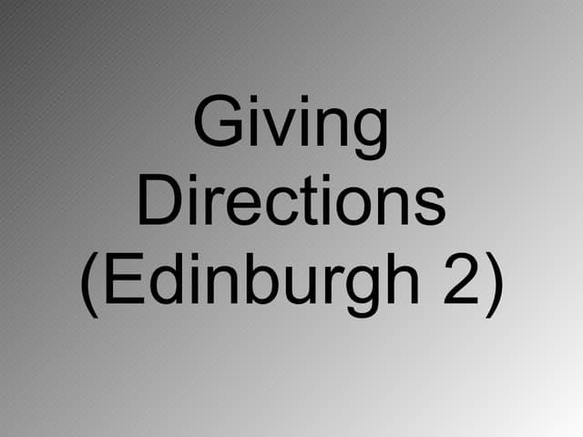 Giving Directions Edinburgh 2