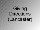 Giving Directions Lancaster
