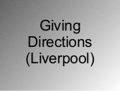Giving Directions Liverpool