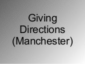 Giving Directions Manchester