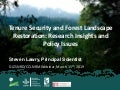 Tenure Security and Forest Landscape Restoration: Research Insights and Policy Issues