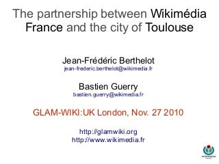 The GLAM partnership between Wikimédia France and Toulouse