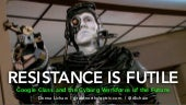 Resistance is Futile: Google Glass and the Cyborg Workforce of the Future