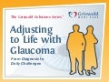 Adjusting to Life with Glaucoma