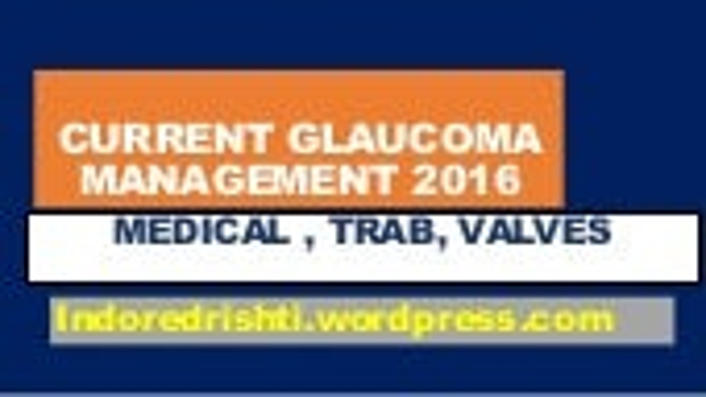 Glaucoma management 2016