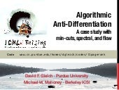 Anti-differentiating approximation algorithms: A case study with min-cuts, spectral, and flow