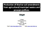 Production of Biochar Soil Amendments from Agricultural/Municipal Wastes and Prosopis Juliflora