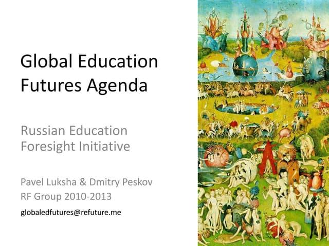 Global Education Futures Agenda by Pavel Luksha & Dmitry Peskov