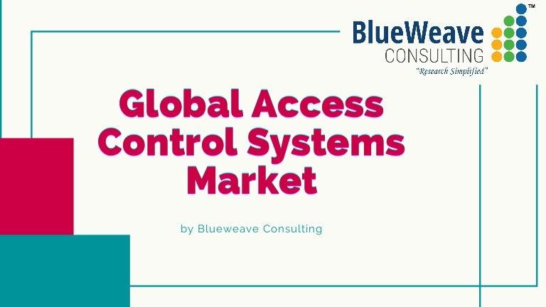 globalaccesscontrolsystemsmarket 210929065512 thumbnail 4