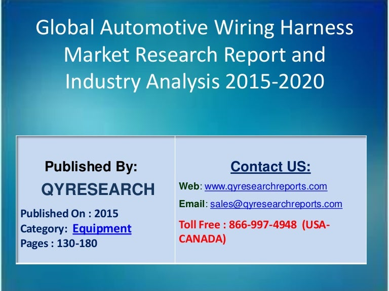 globalautomotivewiringharnessmarketgrowthsizeshareresearchandindustryanalysis2015 160105105411 thumbnail 4?cb=1451991266 automotive wire harness manufacturers usa automotive wiring top wiring harness manufacturers at eliteediting.co