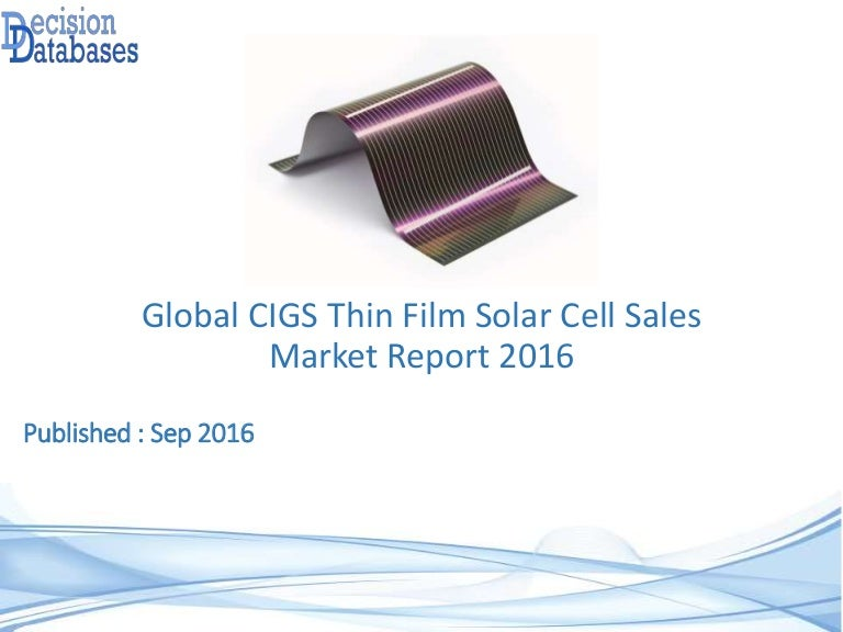 Global Cigs Thin Film Solar Cell Sales Market Report 2016