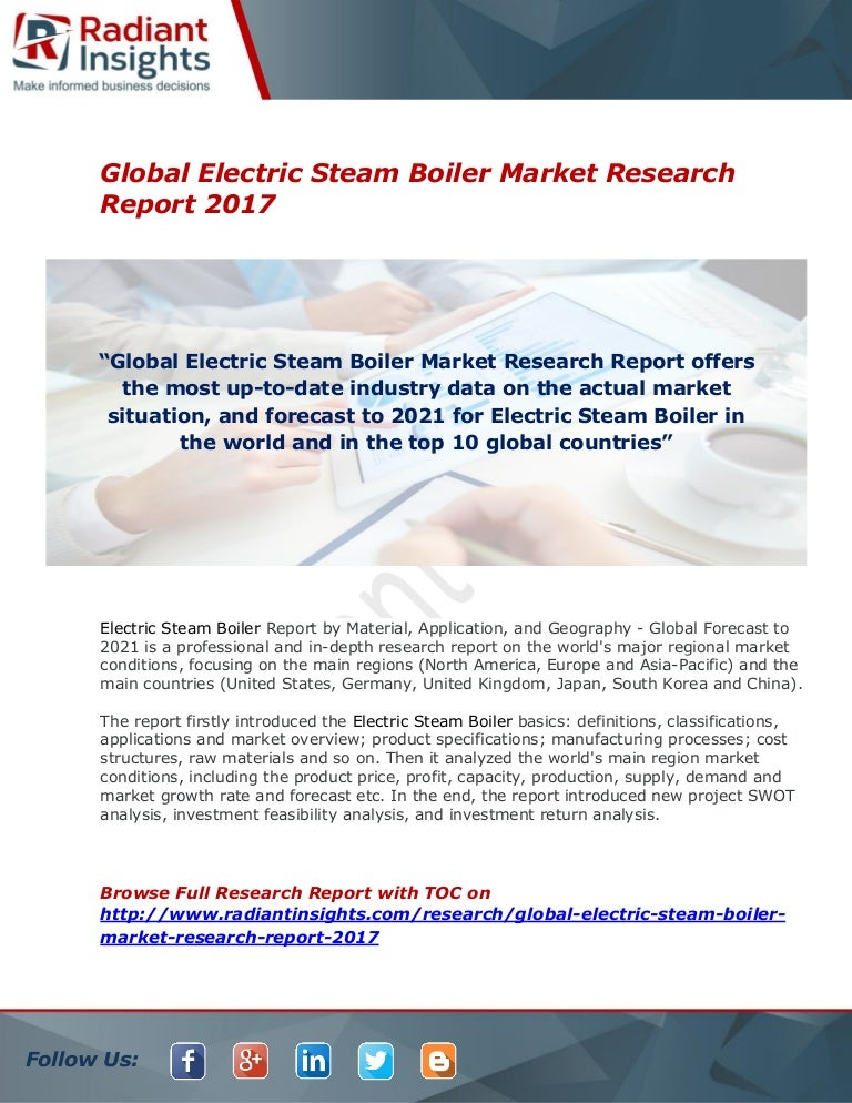 Electric Steam Boiler Market Growth And Analysis Report 2017 : Radian…