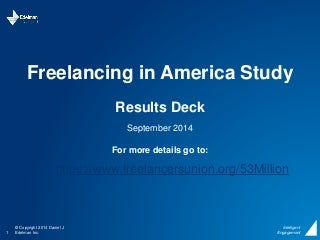 Freelancing in America: A National Survey of the New Workforce