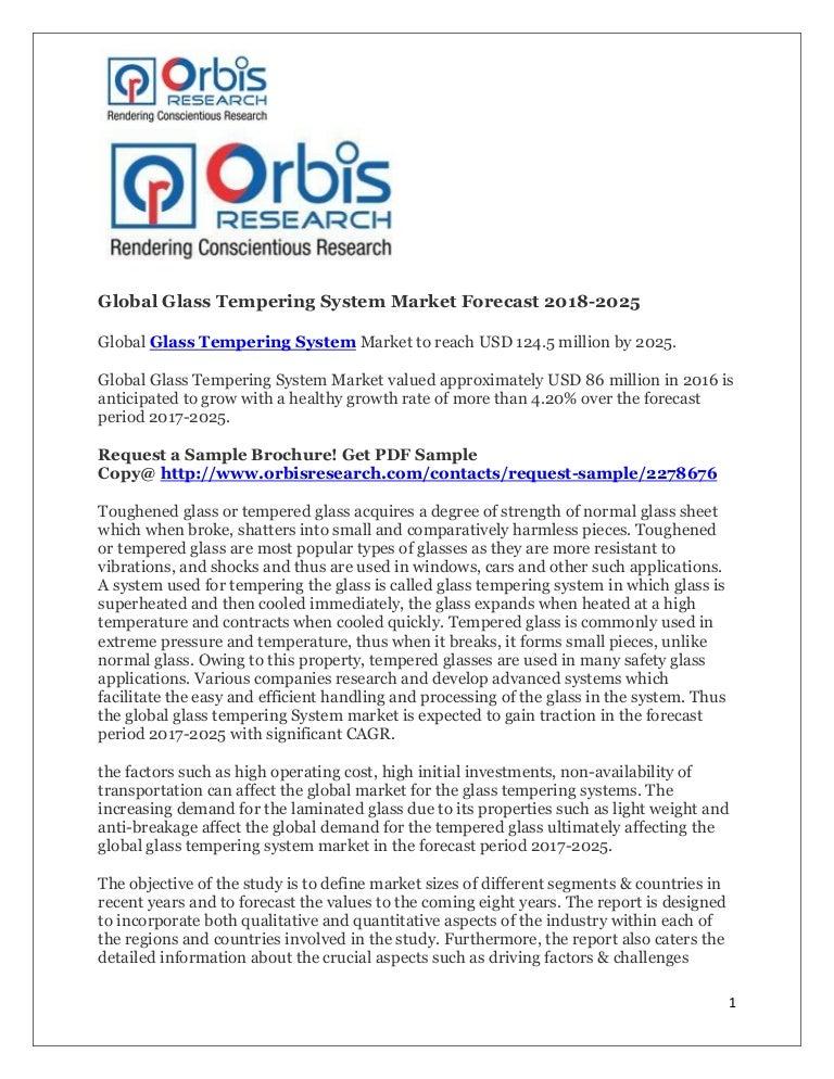 global glass tempering system market forecast 2018 2025 orbis resear